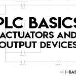 PLC Actuators and Output Devices (Alarms and Indicators, too)