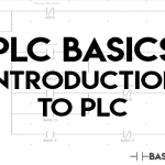 PLC Basics: Introduction to Programmable Logic Controllers
